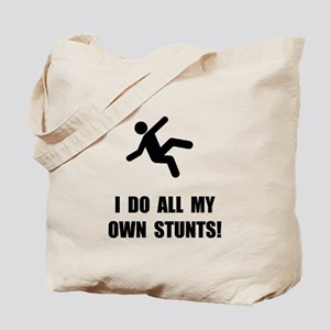 Do All My Own Stunts Tote Bag